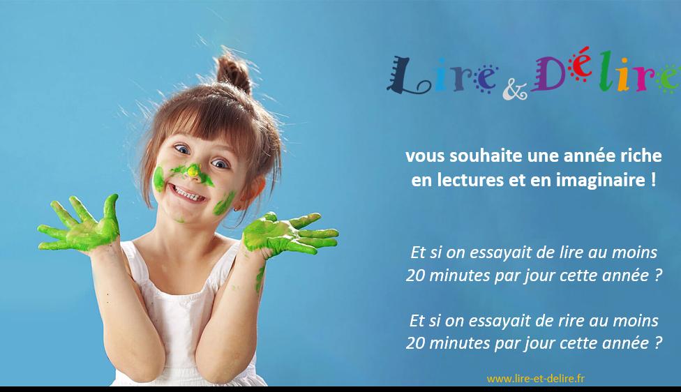 Vive 2019 chez Lire & délire !